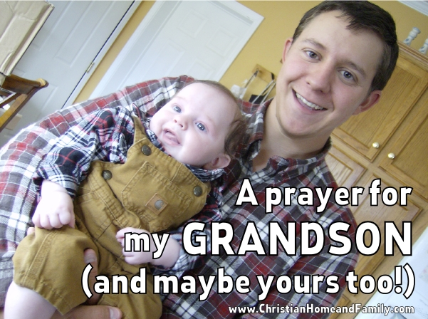 prayer for my grandson